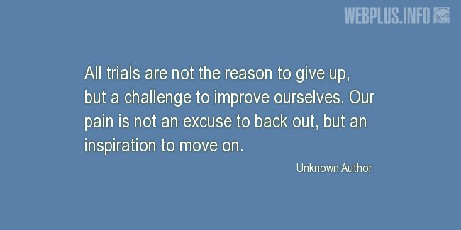Quotes and pictures for Coping with disease. «Inspiration to move on» quotation with photo.