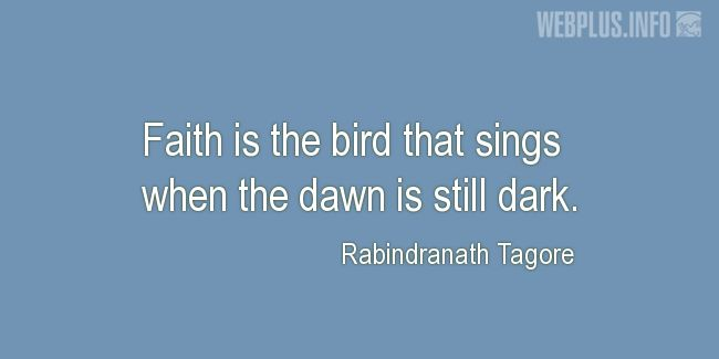 Quotes and pictures for Coping with disease. «Faith is the bird» quotation with photo.