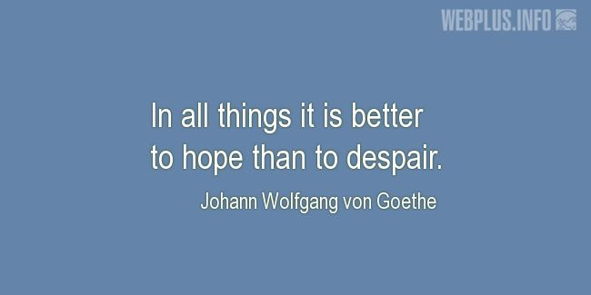 Quotes and pictures for Coping with disease. «It is better to hope» quotation with photo.