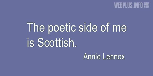 Quotes and pictures for Tartan. «Poetic side of me» quotation with photo.