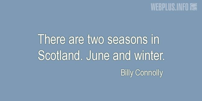 Quotes and pictures for Tartan. «Two seasons» quotation with photo.