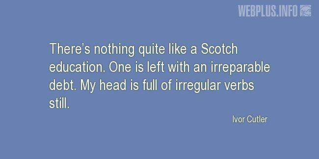 Quotes and pictures for Tartan. «Scotch education» quotation with photo.