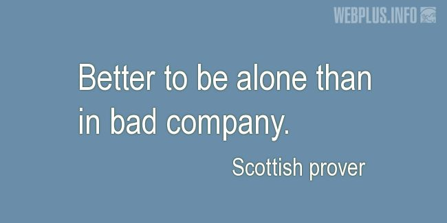 Quotes and pictures for Scottish proverbs and sayings. «Better» quotation with photo.