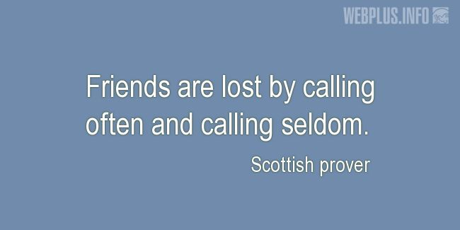 Quotes and pictures for Scottish proverbs and sayings. «Friends» quotation with photo.