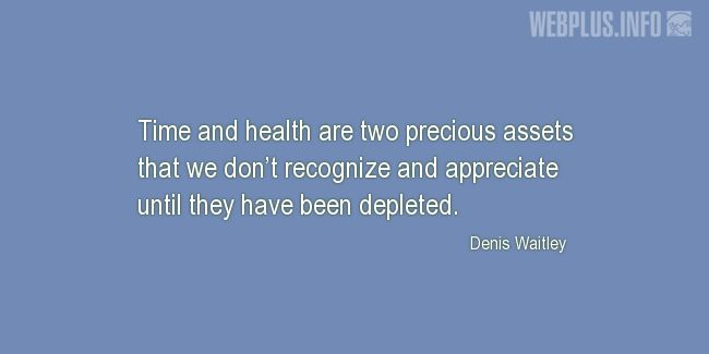 Quotes and pictures for About health. «Two precious assets» quotation with photo.