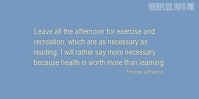 Quotes and pictures for Health and exercise. «Health is worth more» quotation with photo.