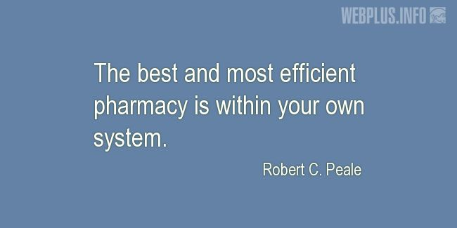 Quotes and pictures for Healing. «The best and most efficient pharmacy» quotation with photo.