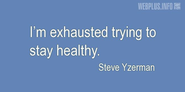 Quotes and pictures for Funny. «Exhausted trying to stay healthy» quotation with photo.