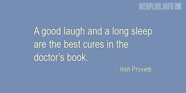 Quotes and pictures for Proverbs. «The best cures» quotation with photo.