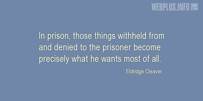 Quotes and pictures for Prisoners of war. «In prison» quotation with photo.