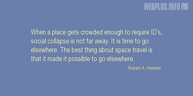 Quotes and pictures for Space travel. «It is time to go elsewhere» quotation with photo.