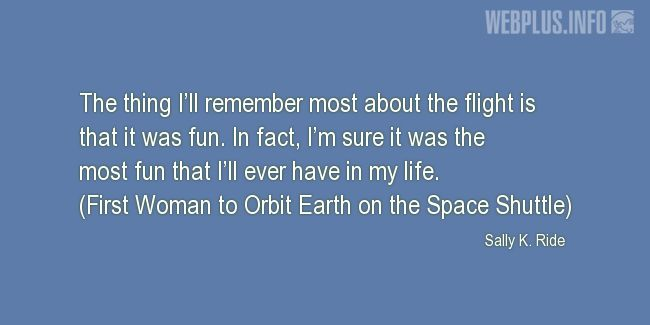 Quotes and pictures for Space travel. «It was fun» quotation with photo.