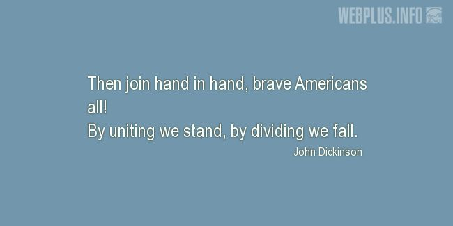 Quotes and pictures for American's Creed. «By uniting we stand» quotation with photo.