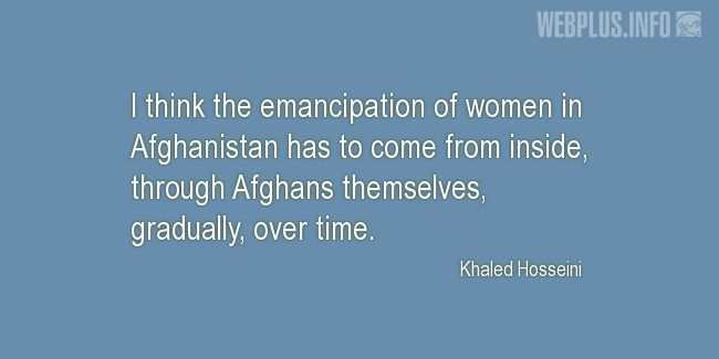Quotes and pictures for Emancipation of women. «Women in Afghanistan» quotation with photo.