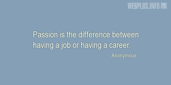 Quotes and pictures for Internship. «The difference» quotation with photo.