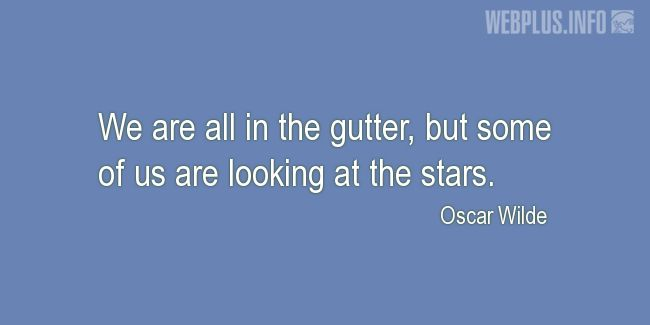 Quotes and pictures for The universe. «Some of us are looking at the stars» quotation with photo.