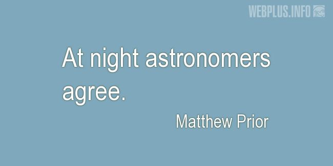 Quotes and pictures for Funny. «Astronomers agree» quotation with photo.