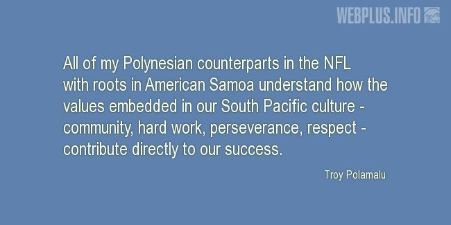Quotes and pictures for Samoa. «The values embedded in our South Pacific culture» quotation with photo.