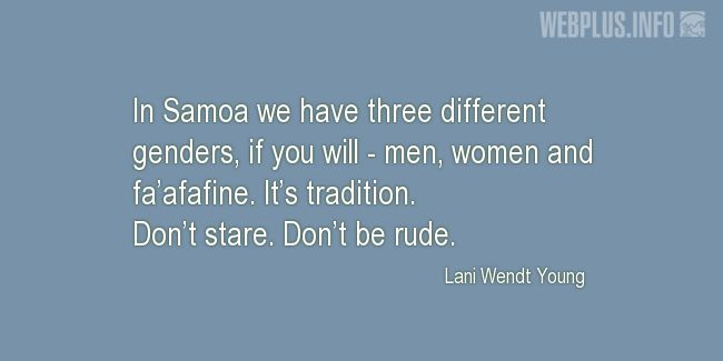 Quotes and pictures for Samoa. «Three different genders» quotation with photo.
