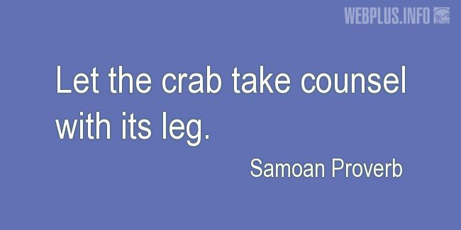 Quotes and pictures for Samoan Proverbs. «Counsel» quotation with photo.