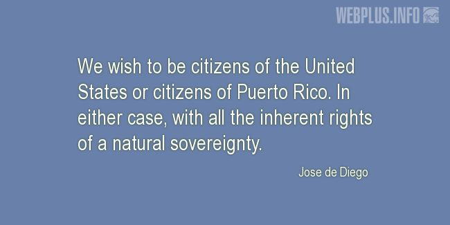 Quotes and wishes - Jose de Diego quotes - Puerto Rico - In ...