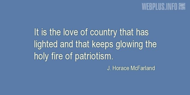 Quotes and pictures for Patriots' Day. «The holy fire of patriotism» quotation with photo.