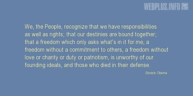 Quotes and pictures for Patriots' Day. «We, the People, recognize that we have responsibilities as well as rights» quotation with photo.