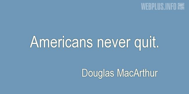 Quotes and pictures for Patriots' Day. «Americans» quotation with photo.