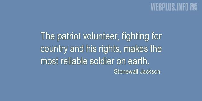 Quotes and pictures for Patriots' Day. «Most reliable soldier on earth» quotation with photo.