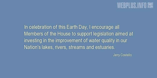 Quotes and pictures for Earth Day. «Water quality» quotation with photo.
