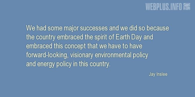 Quotes and pictures for Earth Day. «The spirit of Earth Day» quotation with photo.