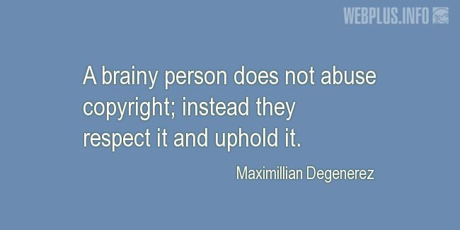 Quotes and pictures for Copyright. «A brainy person» quotation with photo.