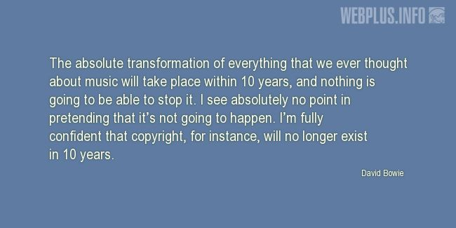 Quotes and pictures for Copyright. «In 10 years» quotation with photo.