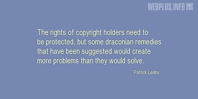 Quotes and pictures for Copyright. «More problems» quotation with photo.