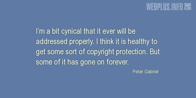 Quotes and pictures for Copyright. «I think it is healthy to get some sort of copyright protection» quotation with photo.