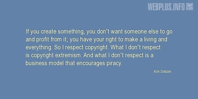Quotes and pictures for Copyright. «I respect copyright» quotation with photo.
