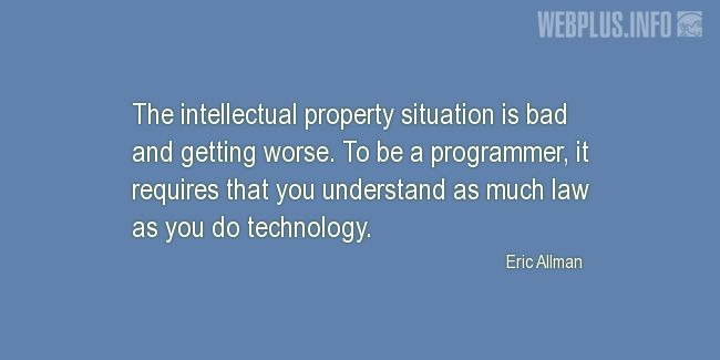 Quotes and pictures for Intellectual Property. «To be a programmer» quotation with photo.