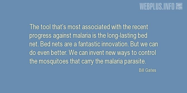 Quotes and pictures for Malaria. «New ways to control the mosquitoes» quotation with photo.