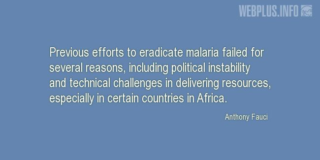 Quotes and pictures for Malaria. «Previous efforts» quotation with photo.