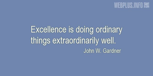 Quotes and pictures for Secretaries and Administrative_Professionals. «Excellence» quotation with photo.