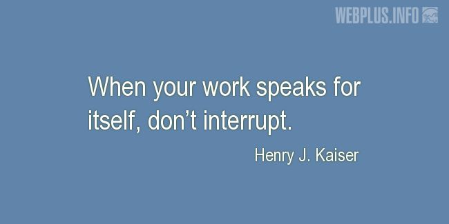 Quotes and pictures for Work in office (Funny). «Don't interrupt» quotation with photo.