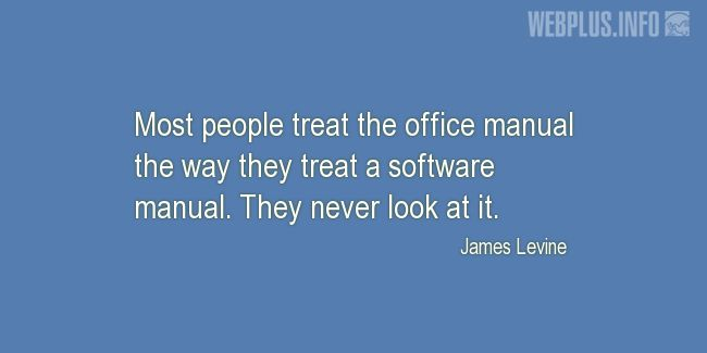 Quotes and pictures for Work in office (Funny). «They never look at it» quotation with photo.