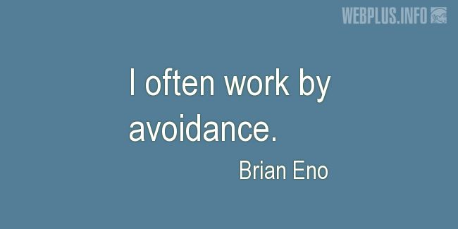 Quotes and pictures for Work in office (Funny). «By avoidance» quotation with photo.