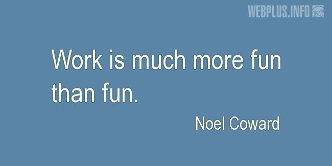 Quotes and pictures for Inspirational (funny). «Much more fun» quotation with photo.