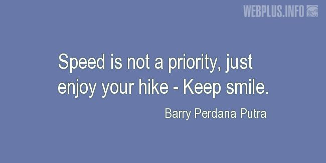 Quotes and pictures for Mountains and Hiking. «Keep smile» quotation with photo.