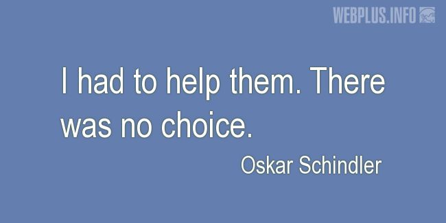 Quotes and pictures for Holocaust. «There was no choice» quotation with photo.