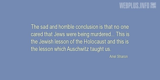 Quotes and pictures for Holocaust. «This is the lesson which Auschwitz taught us» quotation with photo.