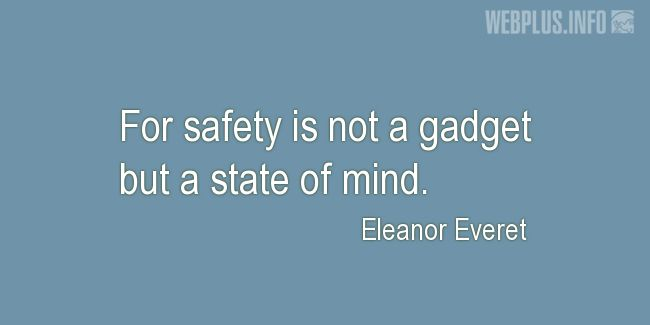 Quotes and pictures for Safety and Health at Work. «A state of mind» quotation with photo.