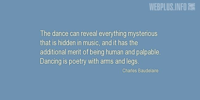 Quotes and pictures for Dance. «Poetry with arms and legs» quotation with photo.