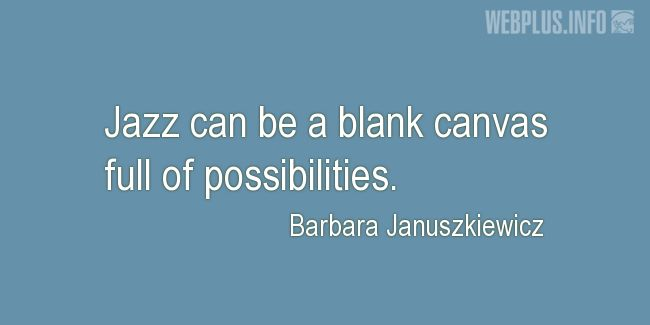 Quotes And Wishes Jazz About Life A Blank Canvas Full Of